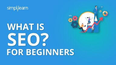 What Is SEO? | What Is SEO And How Does It Work? | SEO Tutorial For Beginners | Simplilearn