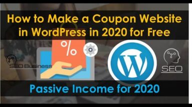 How to Make a Coupon Website in WordPress in 2020 for Free