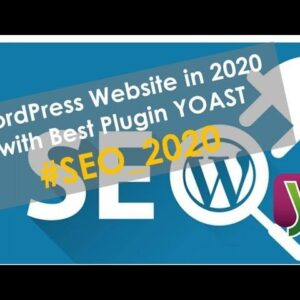How to Make a WordPress Website in 2020 with Best Plugin of SEO (Yoast)
