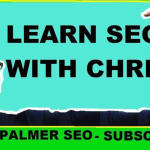 Learn SEO With Chris Palmer SEO The YouTube Channel