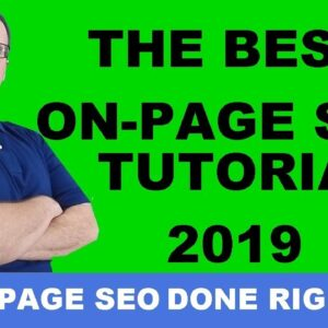 On Page SEO Tutorial 2019 - Rank A Website #1 On Google Using Wordpress