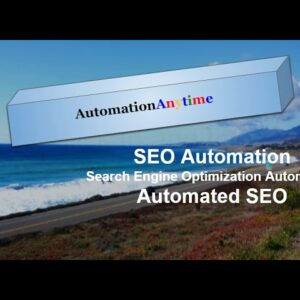 SEO Automation : Search Engine Optimization Automation : Automated SEO