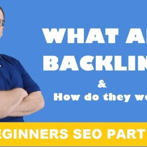 SEO For Beginners - What Are Backlinks?
