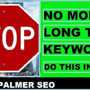 Stop using Long Tail Keywords (Do this instead!)