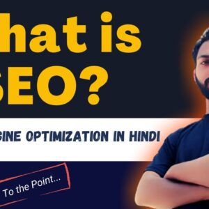 What is SEO ? | Search Engine Optimization In Hindi | Black Hat  vs White Hat  vs Grey Hat SEO