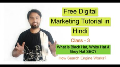 #3 How Search Engine Work? What is White Hat, Black Hat & Grey Hat SEO? | Free SEO Tutorial for all.