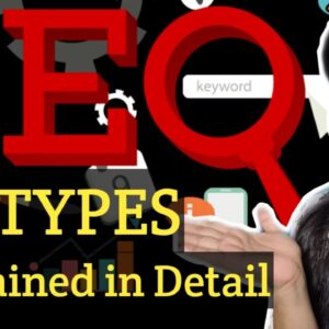 Types of SEO, Black Hat, White Hat, Grey Hat - Explained in Detail