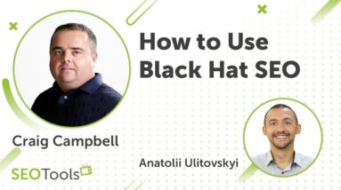 Black Hat SEO Secrets: How To GET Traffic NOW (Webinar #11 with Craig Campbell)