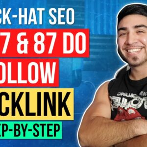 Black Hat SEO: Build A DA-57 & DA-87 DO FOLLOW BACKLINKS [2020]