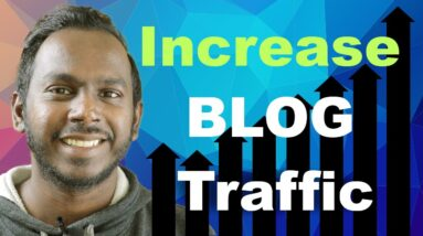 How to Increase Organic Traffic to Your Blog easily - Search Engine Optimization for Beginners 2021
