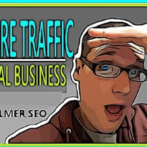 Local SEO, How To Get Traffic to Your Website 2021