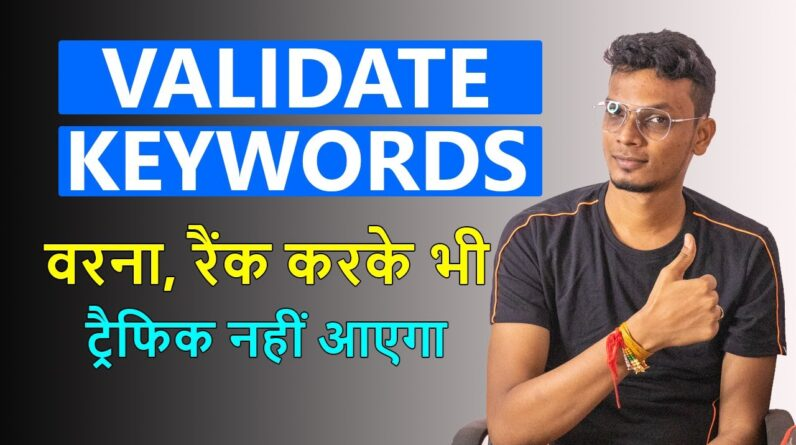 Validate Keywords Before Writing an Article to Get Traffic on Your Website
