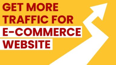 Ecommerce SEO | Get More Traffic To Your eCommerce Website in 2021